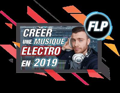 FLP Musique Electro 2019